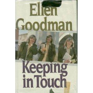 Keeping in Touch: Goodman, Ellen