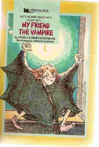 9780671554217: My Friend the Vampire