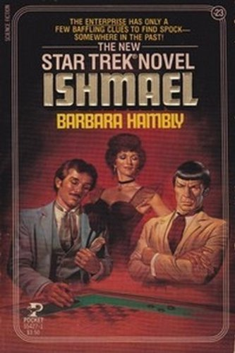 Ishmael (Star Trek Novels, #23) (0671554271) by Barbara Hambly