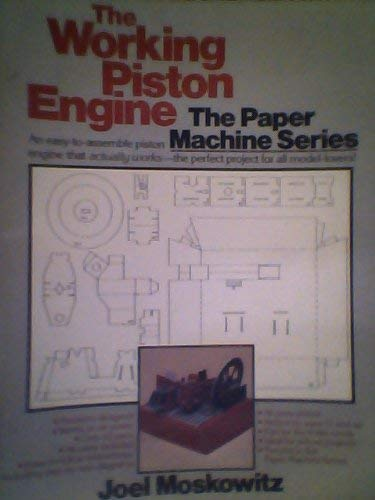 9780671554408: The Working Piston Engine (The Paper Machine Series, Vol 2)