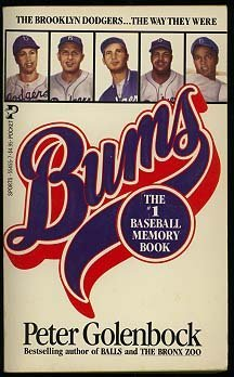 9780671554552: Bums: An Oral History of the Brooklyn Dodgers