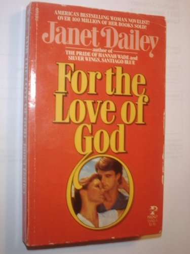 For the Love of God: Janet Dailey