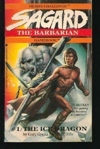 9780671554873: The Ice Dragon (Sagard the Barbarian Gamebook)