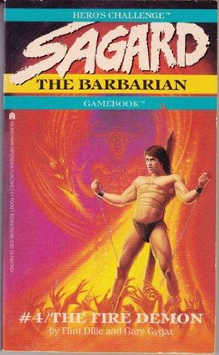 The Fire Demon (Hero's Challenge: Sagard, the: Dille, Flint; Gygax,