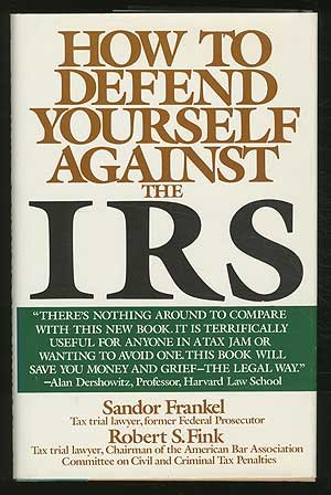 9780671555139: How to Defend Yourself Against the IRS