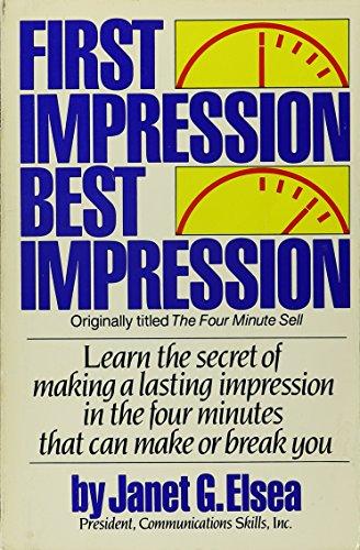 First Impression Best Impression: Elsea, Janet G.