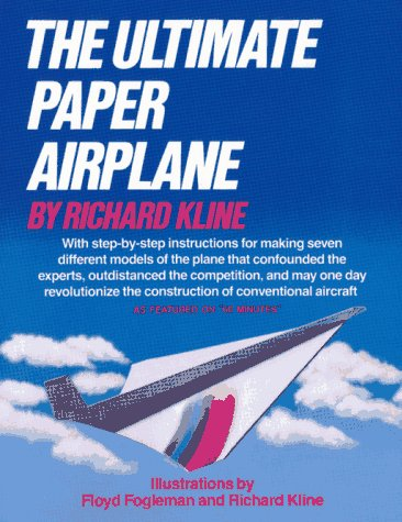 9780671555511: The Ultimate Paper Airplane: With Step-by Step Instructions for Seven Different Models