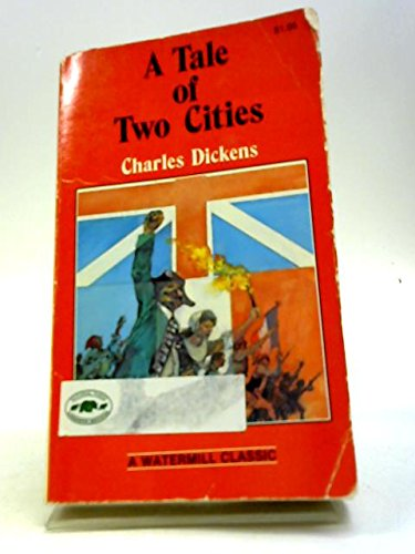 A Tale of Two Cities (Adopted Classic): Charles Dickens