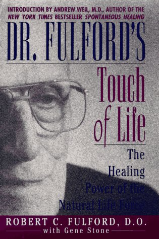 9780671556006: Dr Fulfords Touch of Life: The Healing Power of the Natural Life Force