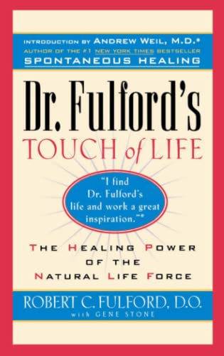 9780671556013: Dr. Fulford's Touch of Life: The Healing Power of the Natural Life Force