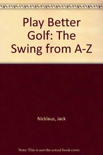 9780671556518: Play Better Golf