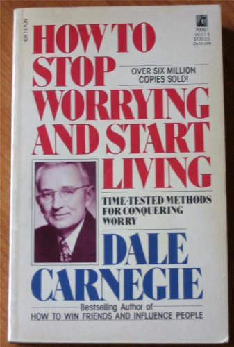 9780671556563: How to Stop Worrying and Start Living
