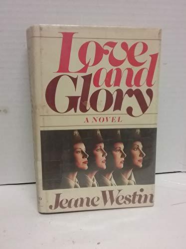 Love and Glory: Westin, Jeane