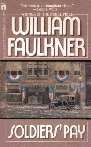Soldiers' Pay: William Faulkner
