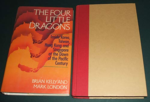 The Four Little Dragons: Kelly, Brian; London, Mark