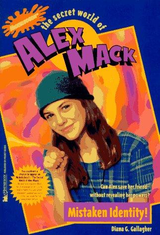 9780671557782: Mistaken Identity! (The Secret World of Alex Mack, No. 5)