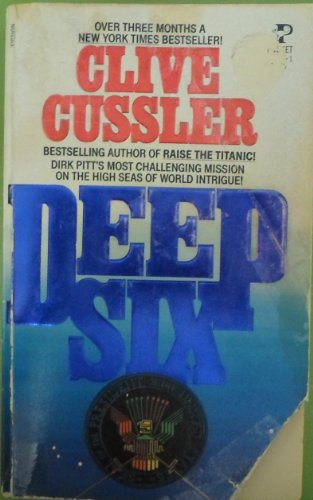 9780671557973: Deep Six (Dirk Pitt Adventure)