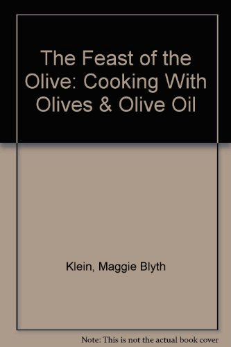9780671558055: The Feast of the Olive: Cooking With Olives & Olive Oil