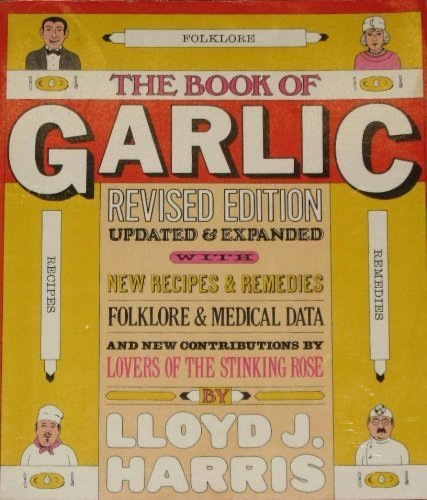 The Book of Garlic: Lloyd Harris