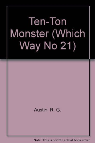 9780671558208: Ten-Ton Monster (Which Way No 21)