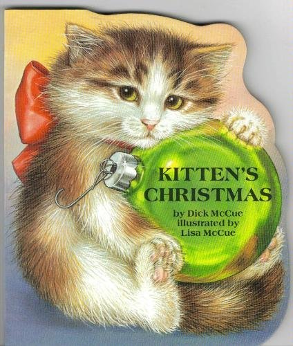 Kitten's Christmas: Animal Shape Book (9780671558512) by Dick McCue