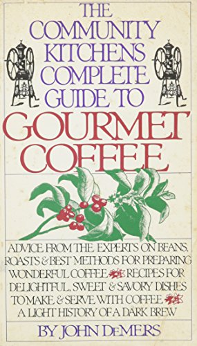 9780671558703: The Community Kitchens Complete Guide to Gourmet Coffee