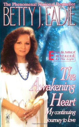 9780671558789: The Awakening Heart: My Continuining Journey To Love