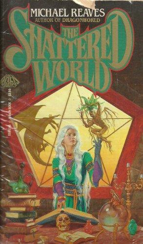 Shattered World: Reaves, Michael