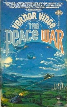 The Peace War (Across Real Time, Bk 1) (0671559656) by Vernor Vinge
