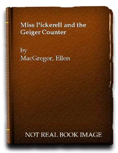 9780671560195: Miss Pickerell and the Geiger Counter