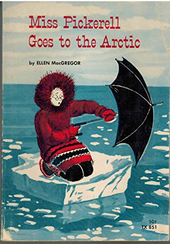 9780671560218: Miss Pickerell Goes to the Arctic