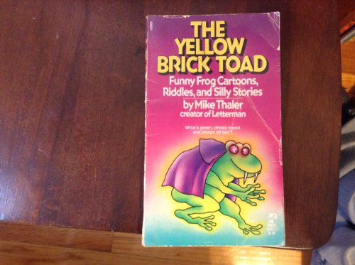 9780671560355: Yellow Brick Toad: Funny Frog Cartoons, Riddles and Silly Stories