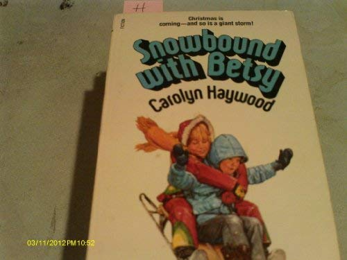 9780671560485: snowbound with betsy