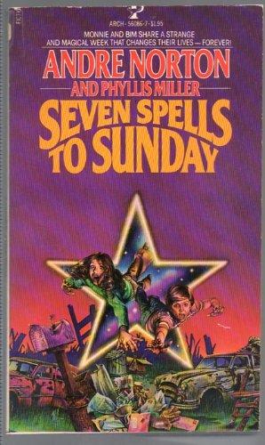 9780671560867: Seven Spells to Sunday