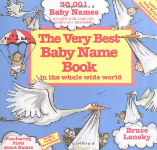 9780671561130: Very Best Baby Name Book In The Whole Wide World: Revised Edition