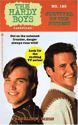 9780671561208: Survival of the Fittest Hardy Boys Casefiles 120
