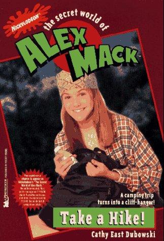 9780671563097: Take a Hike: The Secret World of Alex Mack #7 (Alex Mack)