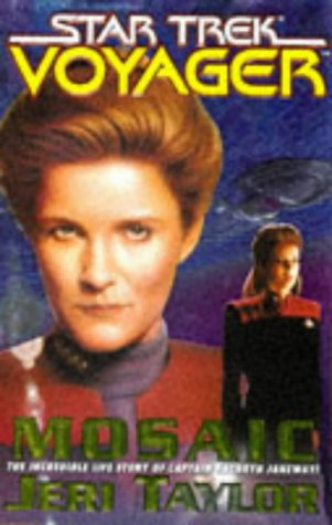 Star Trek Voyager Mosaic The Incredible Life Story of Captain Kathryn Janeway!