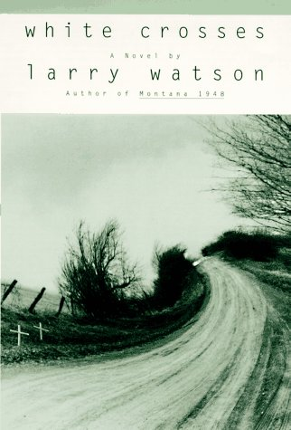 White Crosses: Watson, Larry