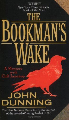 The Bookman's Wake (Cliff Janeway Novels): Dunning, John