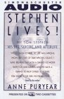 9780671567927: Stephen Lives!: My Son Stephen : His Life, Suicide, and Afterlife