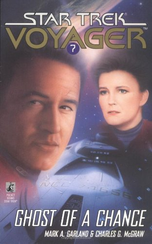 Ghost of a Chance (Star Trek Voyage: Mark A. Garland