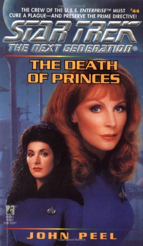 The Death of Princes (Star Trek: The Next Generation, No. 44)