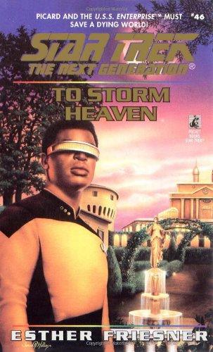 9780671568382: To Storm Heaven (Star Trek: The Next Generation #46)