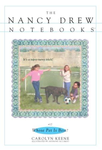 9780671568610: Whose Pet Is Best? (Nancy Drew Notebooks #17)