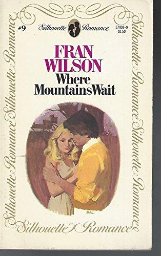 Where Mountains Wait: Wilson Fran