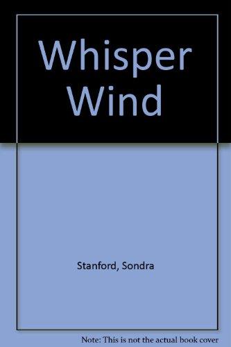 Whisper Wind: Stanford, Sondra