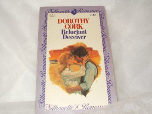 Reluctant Deceiver (Silhouette Romance, #148): Cork, Dorothy