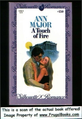 A Touch of Fire (#150): Ann Major