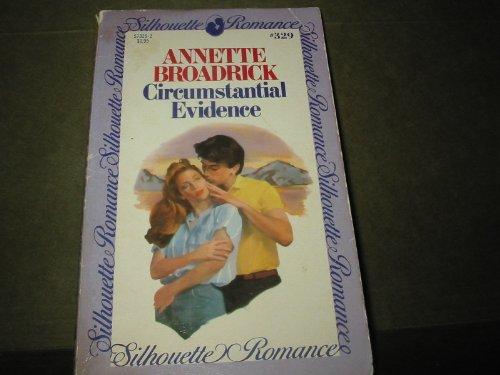 9780671573294: Circumstantial Evidence (Silhouette Romance Ser., No. 329)